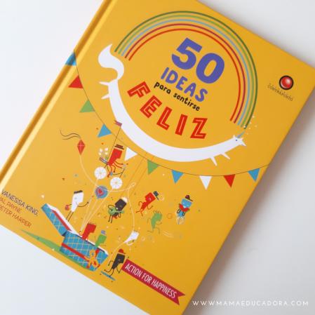 50 ideas para sentirse feliz